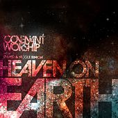 Play & Download Covenant Worship with David & Nicole Binion - Heaven on Earth by Covenant Worship with David | Napster