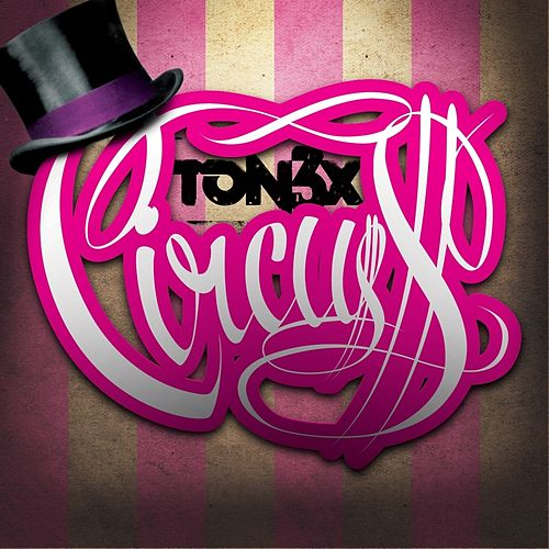 Play & Download Circuss by Tonéx | Napster