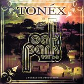 Play & Download Oak Park 921'06 by Tonéx | Napster