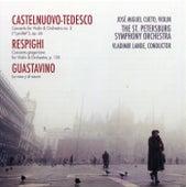 Play & Download Castelnuovo-Tedesco, Respighi, Guastavino by José Cueto | Napster