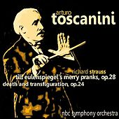 Play & Download Strauss: Till Eulenspiegel's Merry Pranks, Op. 28 & Death and Transfiguration, Op. 24 by N. B. C. Orchestra | Napster
