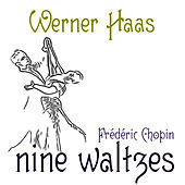 Chopin: Nine Waltzes by Werner Haas
