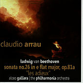 Beethoven: Sonata No. 26 in e Flat Major, Op. 81a by Claudio Arrau