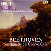 Beethoven: Symphony No. 5 in C Minor, Op. 67 by Concertgebouw Orchestra of Amsterdam