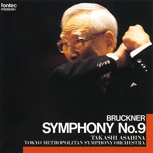 Play & Download Bruckner: Symphony No.9 by Takashi Asahina | Napster