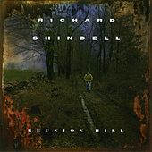 Reunion Hill by Richard Shindell