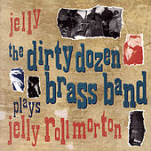 Play & Download Jelly by The Dirty Dozen Brass Band | Napster