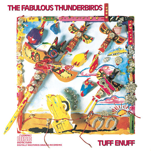 Play & Download Tuff Enuff by The Fabulous Thunderbirds | Napster