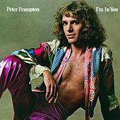 I'm In You by Peter Frampton