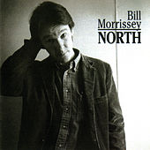 Play & Download North by Bill Morrissey | Napster