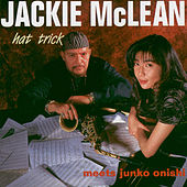 Play & Download Hat Trick by Jackie McLean | Napster