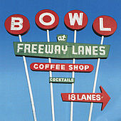 Freeway Lanes by Let's Go Bowling
