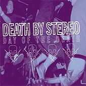 Play & Download Day Of The Death by Death By Stereo | Napster