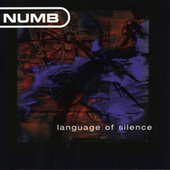 Language Of Silence by Numb