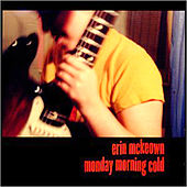 Play & Download Monday Morning Cold by Erin McKeown | Napster