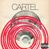 Play & Download Cycles by Cartel | Napster