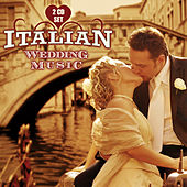 Play & Download Italian Wedding Music by Italian Wedding Music | Napster