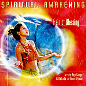 Play & Download Spiritual Awakening - Rain Of Blessing by Capella Gregoriana | Napster