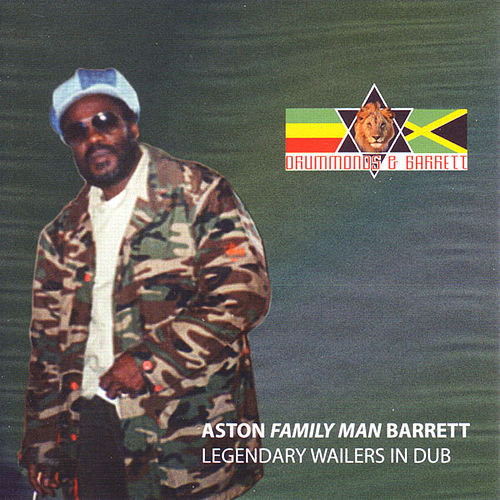 Legendary Wailers In Dub by Aston Barrett