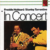 Play & Download In Concert:  Volume 1 & 2 by Stanley Turrentine | Napster