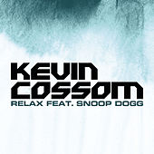Play & Download Relax by Kevin Cossom | Napster