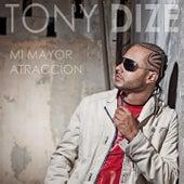 Mi Mayor Atraccion by Tony Dize