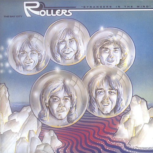 Strangers In The Wind by Bay City Rollers