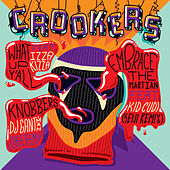 What Up Y'all by Crookers