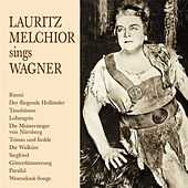 Play & Download Lebendige Vergangenheit - Lauritz Melchior sings Wagner by Lauritz Melchior | Napster