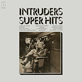 Play & Download Super Hits by The Intruders | Napster