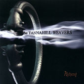 Play & Download Alchemy by The Tannahill Weavers | Napster