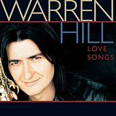 Play & Download Love Songs by Warren Hill | Napster
