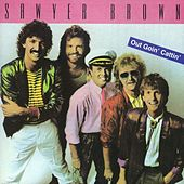 Play & Download Out Goin' Cattin' by Sawyer Brown | Napster