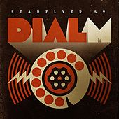Dial M by Starflyer 59