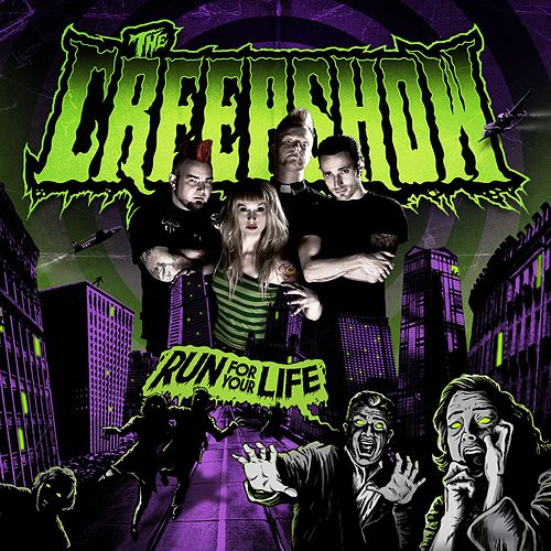 Play & Download Run For Your Life by The Creepshow | Napster
