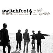 Play & Download The Sound [John M. Perkins Blues] by Switchfoot | Napster