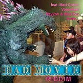 Play & Download Bad Movie Riddim by Various Artists | Napster