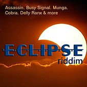 Play & Download Eclipse Riddim by Various Artists | Napster