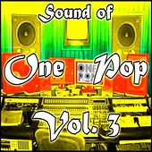 Play & Download The Sound of One Pop Vol. 3 by Various Artists | Napster