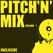 Play & Download Pitch 'n' Mix Vol.1 by Various Artists | Napster