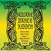 Square Dance Riddim by Various Artists