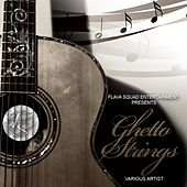 Ghetto Strings Riddim by Various Artists