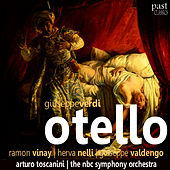 Play & Download Verdi: Otello by NBC Symphony Orchestra | Napster
