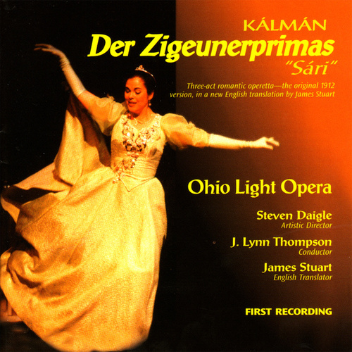 Play & Download Der Zigeunerprimas by Ohio Light Opera | Napster