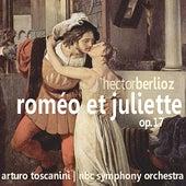 Berlioz: Roméo et Juliette, Op. 17 by N. B. C. Orchestra