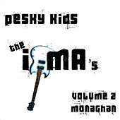 Pesky Kids: The IYMA's - Volume 2: Monaghan by Various Artists