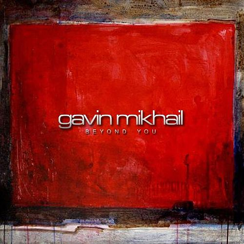 Play & Download Beyond You by Gavin Mikhail | Napster