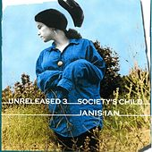 Unreleased 3: Society's Child by Janis Ian