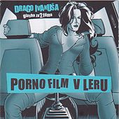 Play & Download Porno film / V leru by Soundtrack | Napster