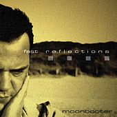 Play & Download Fast Reflections by Moonbooter | Napster